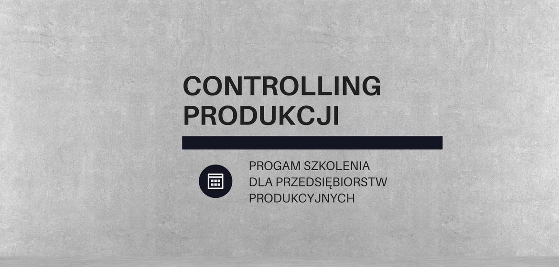 Szkolenie controlling produkcji warsztaty w systemie ERP