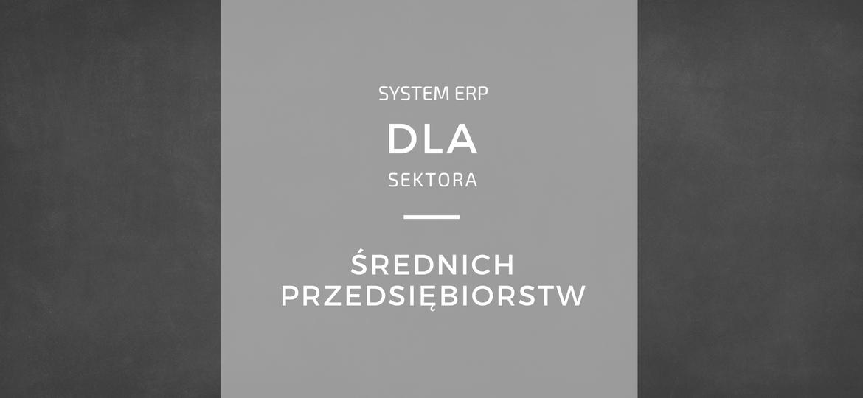System ERP dla średnich przedsiębiorstw produkcyjnych - ranking w Polsce
