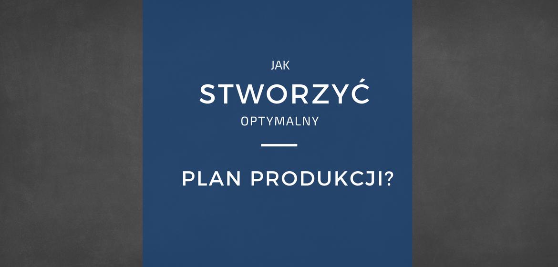Plan produkcji bez arkusza Excel w APS proALPHA