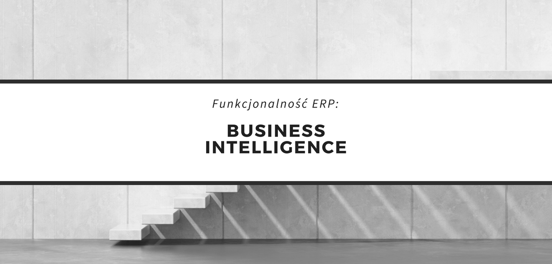 Business Intelligence- Analiza i controlling- system wczesnego ostrzegania w ERP