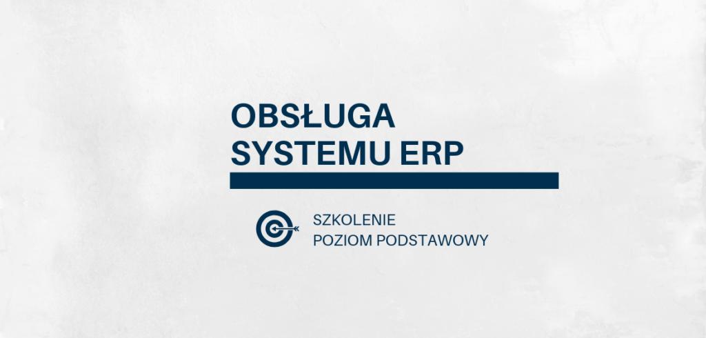 Szkolenie z wdrożenia systemu ERP dla użytkowników