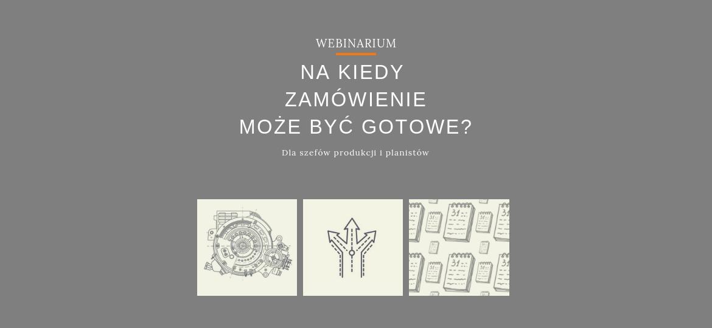 Webinarium planowanie produkcji - zlecenia produkcyjne