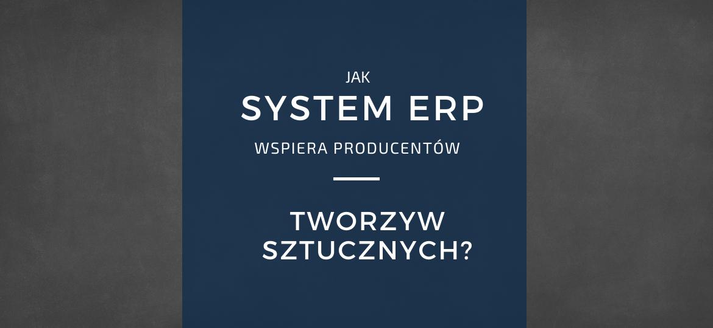 wdrożenie-systemu-erp-produkcja-tworzyw-sztucznych