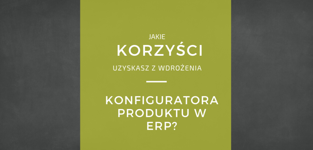 korzyści-konfigurator-produktu-erp