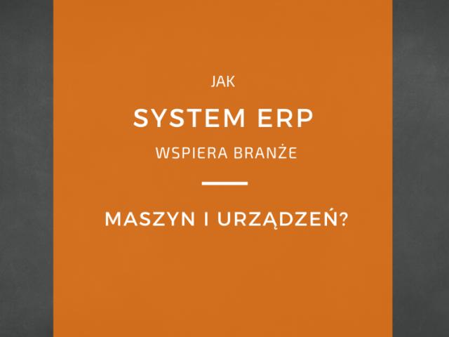 Oprogramowanie ERP elastyczne systemy produkcyjne